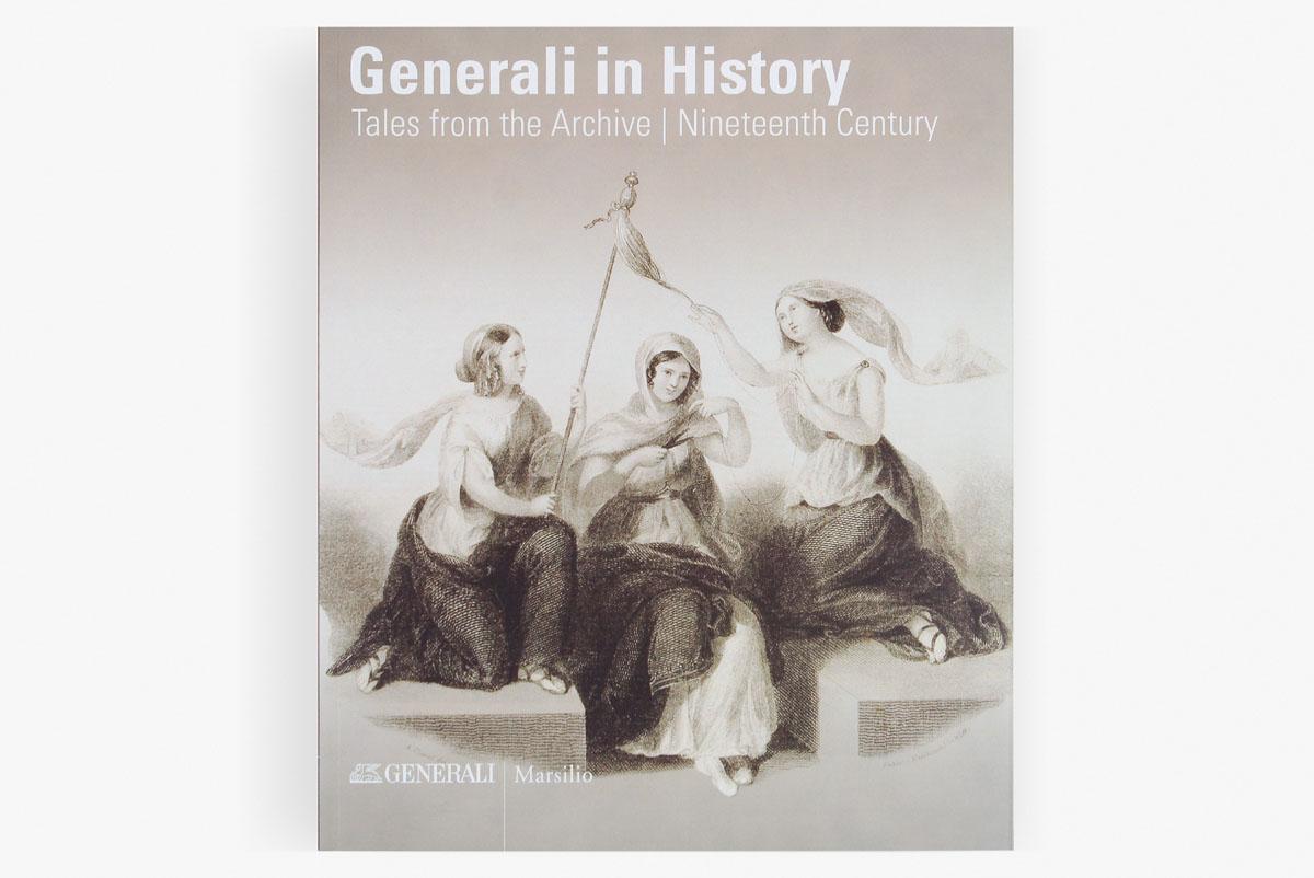 """Assicurazioni Generali """"Generali in History"""" volume I, Marsilio Editore, 2016. Foto interne di Massimo Goina e autori vari."""
