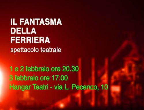 "FOTOGRAFIA | Hangar Teatri ""Il fantasma della Ferriera"""